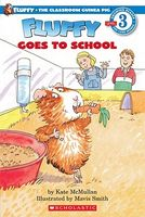 Fluffy Goes to School