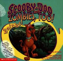 Scooby-Doo and Zombies, Too? Zoinks !