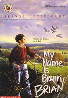 My Name Is Brain Brian