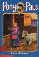 Good-Bye Pony