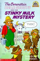 The Berenstain Bear Scouts and the Stinky Milk Mystery