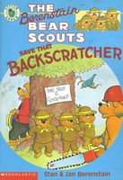 The Berenstain Bear Scouts Save That Backscratcher