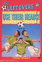 Use Their Heads!