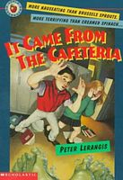 It Came from the Cafeteria