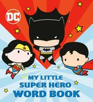 My Little Super Hero Word Book
