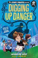 Digging Up Danger