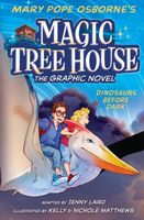 Dinosaurs Before Dark: Graphic Novel