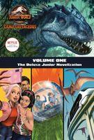 Camp Cretaceous, Volume One: The Deluxe Junior Novelization