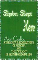 Sheba Slept Here