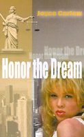 Honor the Dream