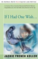 If I Had One Wish...