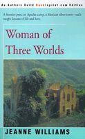 Woman of Three Worlds