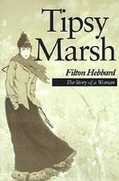 Tipsy Marsh: The Story of a Woman
