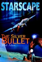 Starscape: The Silver Bullet