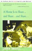 A Home Is To Share...And Share...And Share...