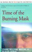 Time of the Burning Mask
