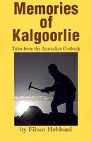 Memories of Kalgoorlie: Tales from the Australian Outback