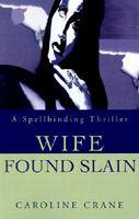 Wife Found Slain