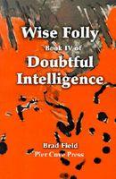 Wise Folly