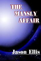 The Mansly Affair