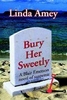 Bury Her Sweetly