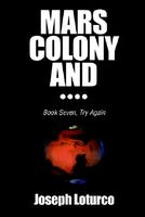 Mars Colony and....