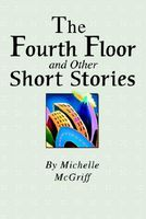 The Fourth Floor And Other Short Stories