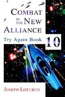 Combat in the New Alliance