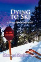 Dying to Ski