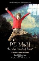 P.T. Mudd ''In the Land of Lies''