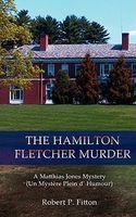The Hamilton Fletcher Murder