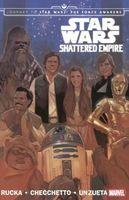 Journey To Star Wars: The Force Awakens -- Shattered Empire