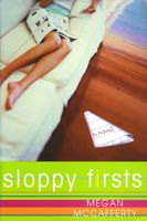 Sloppy Firsts by Megan McCafferty
