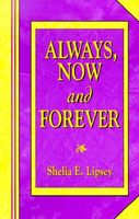 Always, Now and Forever Love Hurts