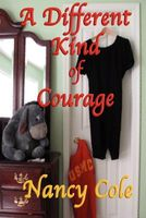 A Different Kind of Courage