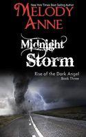 Midnight Storm / Phoenix Ashes / Dawn