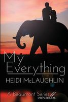 My Everything by Heidi McLaughlin