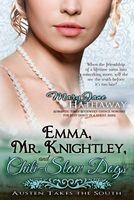 Emma, Mr. Knightley, and Chili-Slaw Dogs