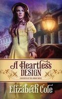 A Heartless Design