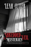 The Shredded Veil Mysteries
