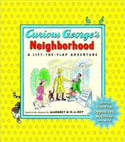Curious George's Neighborhood: A Lift-the-Flap Adventure