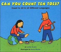 Can You Count Ten Toes?: Count to 10 in 10 Different Languages