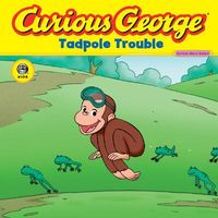 Curious George Tadpole Trouble