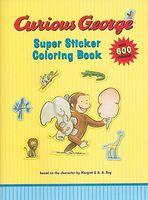 Curious George Super Sticker Coloring Book