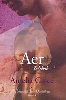Aer: Zedekiah the Chosen One