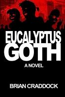 Eucalyptus Goth