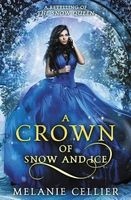 A Crown of Snow and Ice