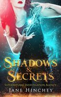 Shadows & Secrets / Thirst for Fire