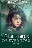 The Alchemists of Evernow