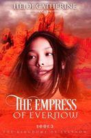 The Empress of Evernow
